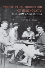 The Critical Reception of Hemingway's The Sun Also Rises