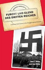Bertolt Brecht's Furcht und Elend des Dritten Reiches