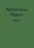 Renaissance Papers 2007