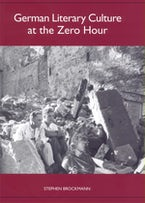 German Literary Culture at the Zero Hour
