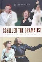 Schiller the Dramatist