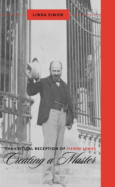 The Critical Reception of Henry James