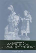 A Companion to Gottfried von Strassburg's Tristan