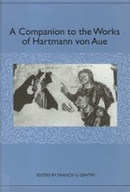 A Companion to the Works of Hartmann von Aue