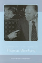 A Companion to the Works of Thomas Bernhard