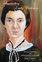Approaching Emily Dickinson
