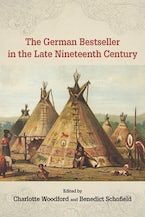 The German Bestseller in the Late Nineteenth Century
