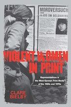 Violent Women in Print