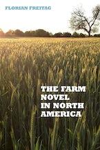 The Farm Novel in North America