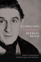 A Companion to the Works of Hermann Broch