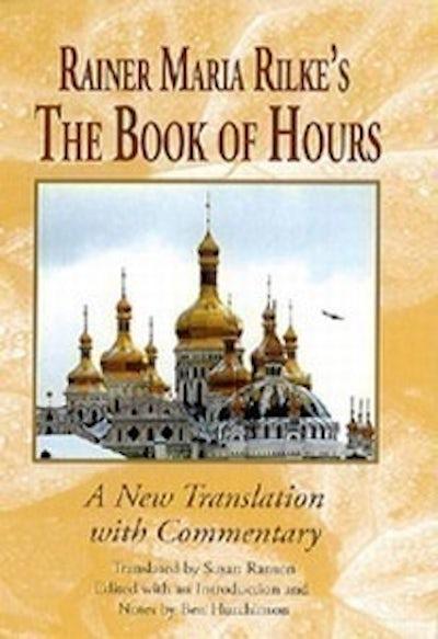 Rainer Maria Rilke's The Book of Hours