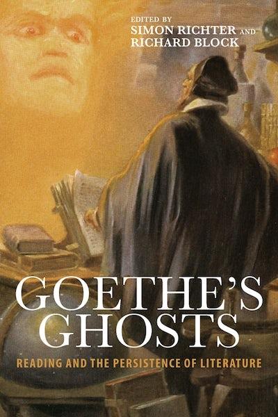 Goethe's Ghosts