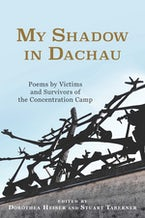 My Shadow in Dachau