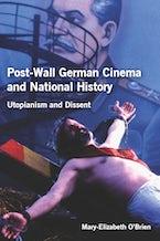 Post-Wall German Cinema and National History