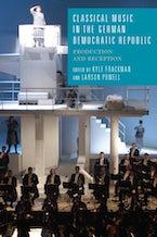 Classical Music in the German Democratic Republic