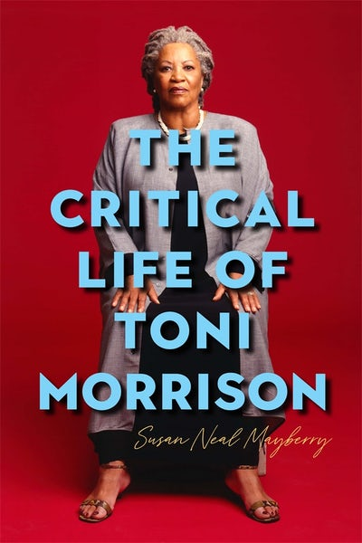 The Critical Life of Toni Morrison
