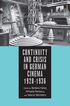 Continuity and Crisis in German Cinema, 1928-1936