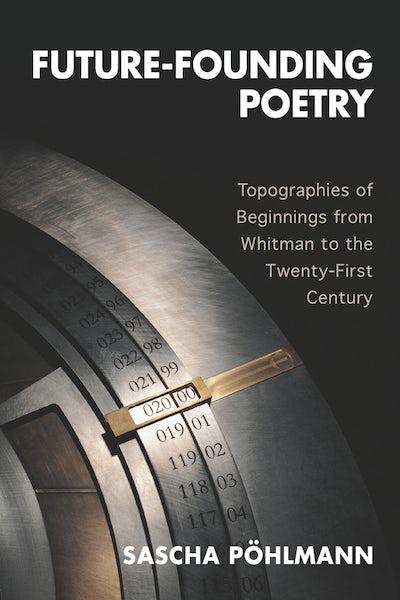 Future-Founding Poetry