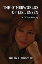 The Otherworlds of Liz Jensen