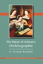 The Music of Arbeau's Orchésographie