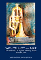With Trumpet and Bible: