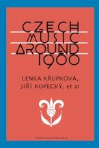 Czech Music around 1900