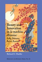 Beauty and Innovation in la machine chinoise