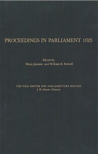 Proceedings in Parliament 1625, volume 1