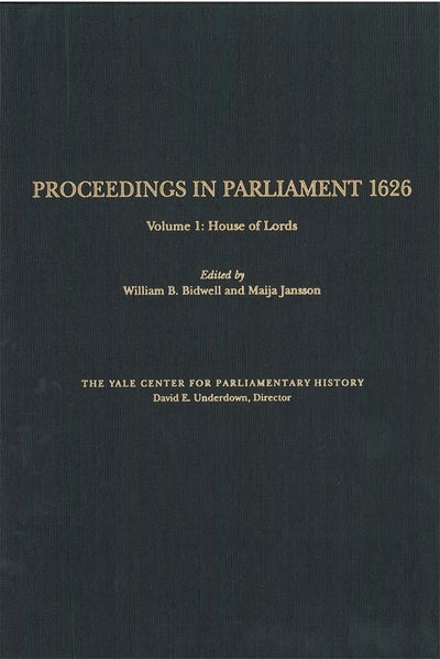 Proceedings in Parliament 1626, volume 1:  House of Lords