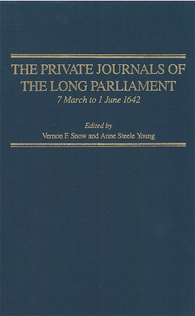 The Private Journals of the Long Parliament, volume 2