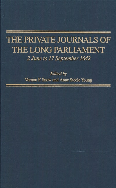 The Private Journals of the Long Parliament volume 3
