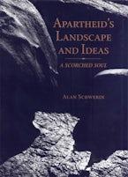 Apartheid's Landscape and Ideas