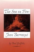 The Sea on Fire: Jean Barraqué