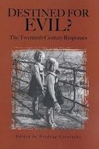 Destined for Evil?