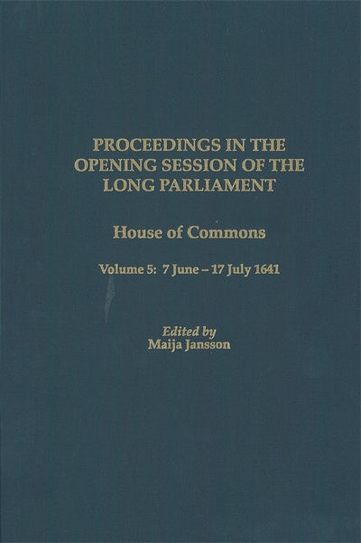 Proceedings in the Opening Session of the Long Parliament