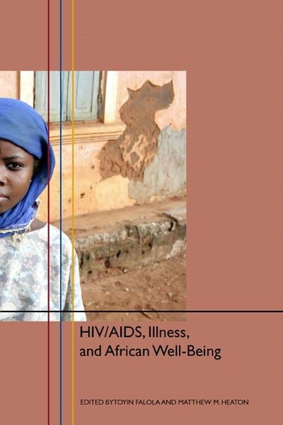 HIV/AIDS, Illness, and African Well-Being