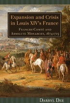Expansion and Crisis in Louis XIV's France