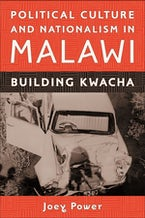 Political Culture and Nationalism in Malawi