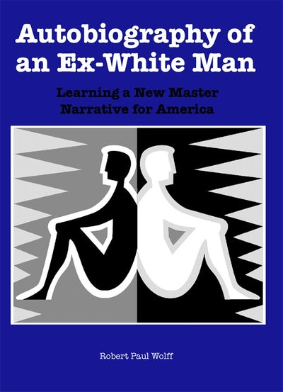 Autobiography of an Ex-White Man