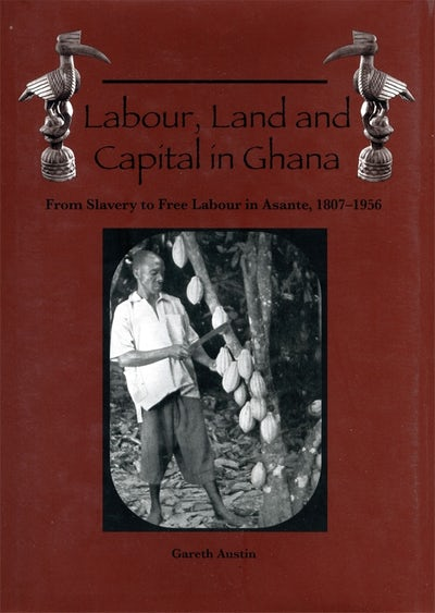 Labour, Land and Capital in Ghana