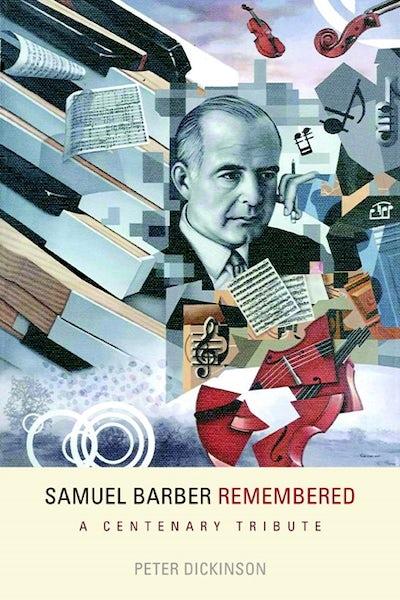 Samuel Barber Remembered