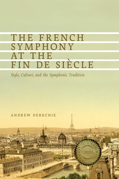 The French Symphony at the Fin de Siècle