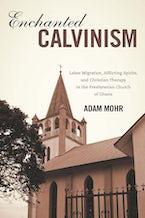 Enchanted Calvinism
