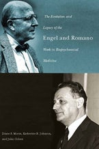 The Evolution and Legacy of the Engel and Romano Work in Biopsychosocial Medicine