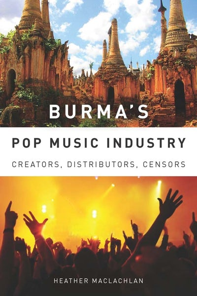 Burma's Pop Music Industry