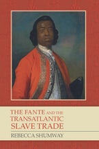 The Fante and the Transatlantic Slave Trade