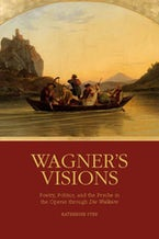 Wagner's Visions