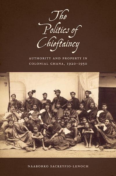 The Politics of Chieftaincy
