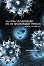 Infections, Chronic Disease, and the Epidemiological Transition