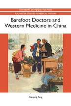 Barefoot Doctors and Western Medicine in China